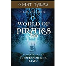 Giant Tales World of Pirates: Volume 3 (Giant Tales 3-Minute Stories)