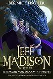 Jeff Madison und die Schimmer von Drakmere: Eine Fantasy-Action & Abenteuer-Geschichte (Buch 1)