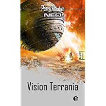 Perry Rhodan Neo 1: Vision Terrania: Platin Edition Band 1