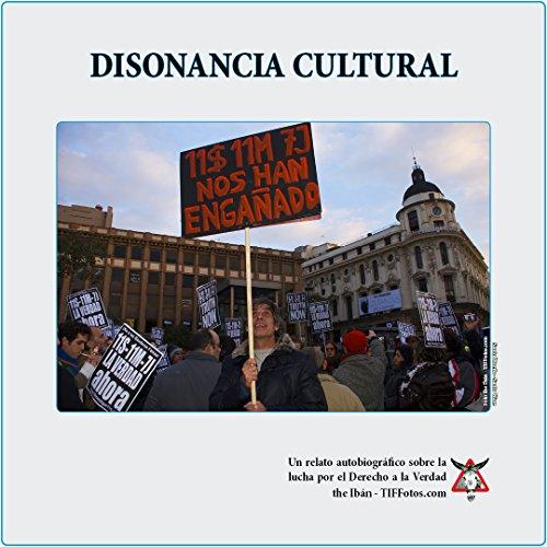 Disonancia Cultural: Un relato autobiográfico sobre la lucha por el Derecho a la Verdad