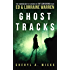Ghost Tracks: Case Files of Ed & Lorraine Warren (English Edition)
