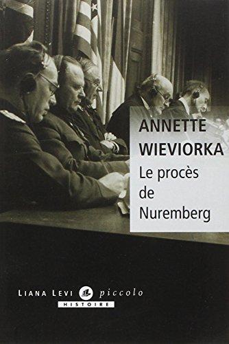 Le procès de Nuremberg par Annette Wieviorka