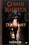 Descendance de Graham Masterton,François Truchaud (Traduction) ( 27 mars 2008 )