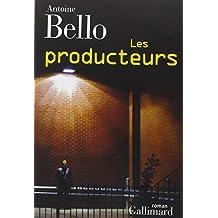 Les producteurs by Antoine Bello (2015-03-12)
