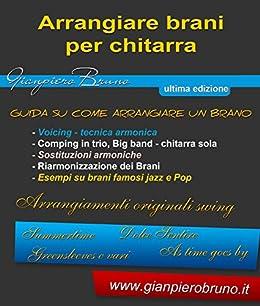 Arrangiare brani per chitarra: Voicing e Comping (Italian Edition) by [Bruno, Gianpiero]