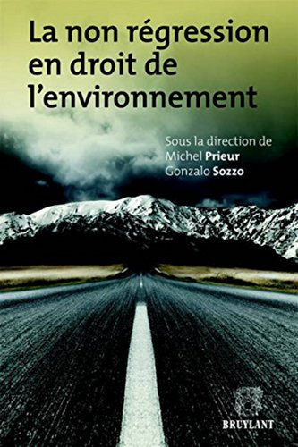La non régression en droit de l'environnement