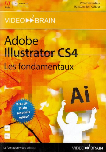 Adobe Illustrator CS4 : les fondamentaux (Haissem Ben - Cs4-software Illustrator