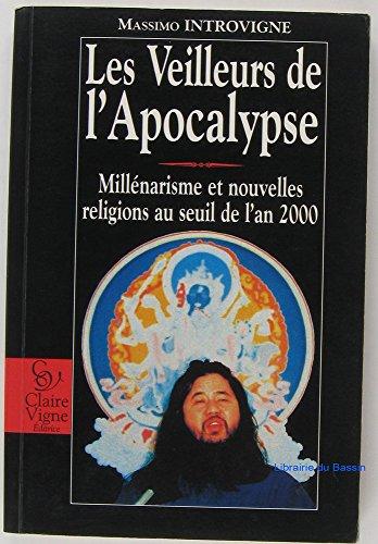 LES VEILLEURS DE L'APOCALYPSE