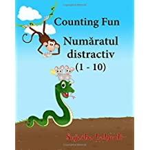 Counting Fun (One to Ten). Romanian picture book: Children's Picture Book English-Romanian (Bilingual Edition),Romanian book,English Romanian baby ... Romanian picture books for children)