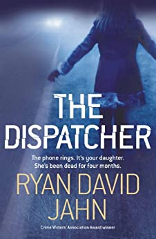 The Dispatcher (English Edition) par [Jahn, Ryan David]