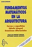 Fundamentos matematicos en la arquitectura (edicion estudiantes)