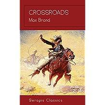 Crossroads (Serapis Classics) (English Edition)