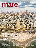 mare - Die Zeitschrift der Meere / No. 134 / Tel Aviv: Haupstadt der Lebensfreude von Nikolaus Gelpke