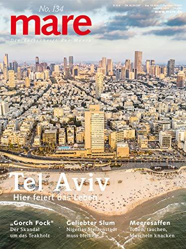 Buchseite und Rezensionen zu 'mare - Die Zeitschrift der Meere / No. 134 / Tel Aviv: Haupstadt der Lebensfreude' von Nikolaus Gelpke