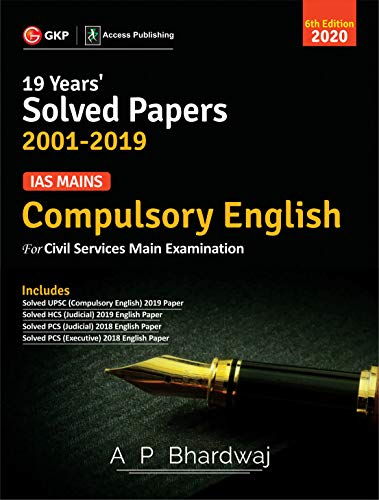IAS Mains Compulsory English : Solved Papers 2001-19 6e  2020