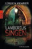 Lambertus-Singen von Jürgen Kehrer