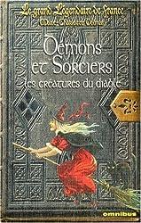 Démons et sorciers : Les créatures du diable
