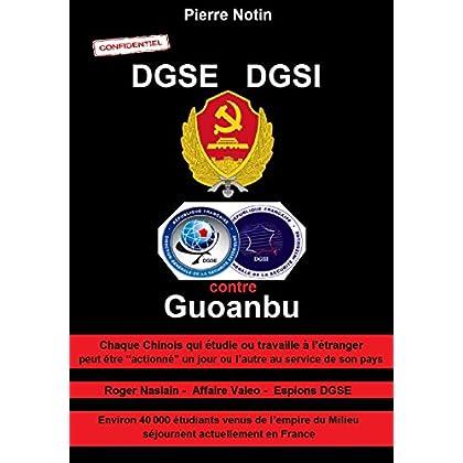 DGSE - DGSI: contre Guoanbu