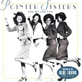 the Pointer Sisters: Yes We Can Can: The Best of the Blue Thumb Recordings (Audio CD)