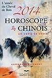 HOROSCOPE CHINOIS 2014 AU JOUR