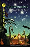 The Day Of The Triffids (S.F. MASTERWORKS)