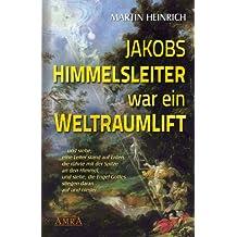 Jakobs Himmelsleiter war ein Weltraumlift