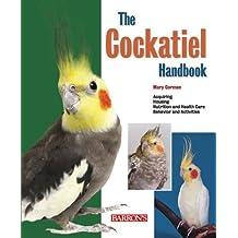 Cockatiel Handbook (Pet Handbooks)
