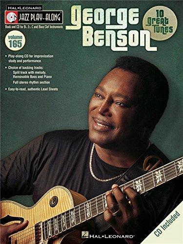 Jazz Play-Along Volume 165: George Benson. Für Instrumente in B, Instrumente in Es, Instrumente in C, Bassinstrumente
