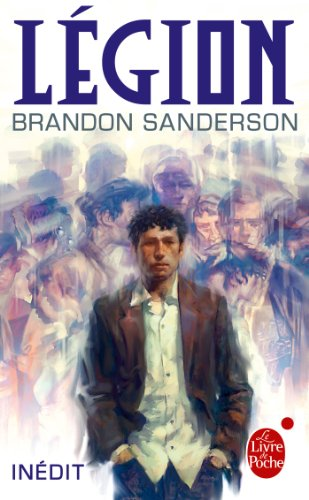 Legion (Imaginaire) (French Edition) eBook: Brandon Sanderson ...
