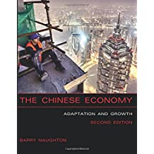 The Chinese Economy (MIT Press): Adaptation and Growth