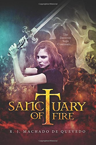 Sanctuary Of Fire The Deceiver Saga