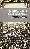 Conversación Con Manuel Borja-Villel (Libros urgentes)