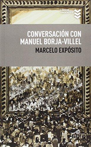 Conversación Con Manuel Borja-Villel (Libros urgentes) por Marcelo Expósito Prieto