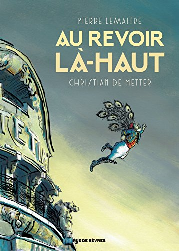 Au revoir là-haut (BD ADO-ADULTES) (French Edition)
