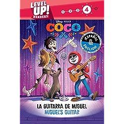 Miguel's Guitar / La Guitarra de Miguel (English-Spanish) (Disney/Pixar Coco) (Level Up! Readers)