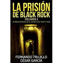 La prisión de Black Rock. Volumen 5 (Spanish Edition)