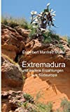Extremadura by Engelbert Manfred Muller (2016-09-29) - Engelbert Manfred Muller
