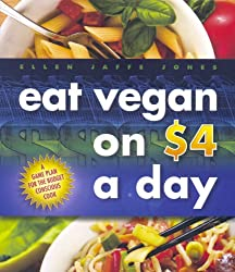 Eat Vegan on $4 A Day (English Edition)