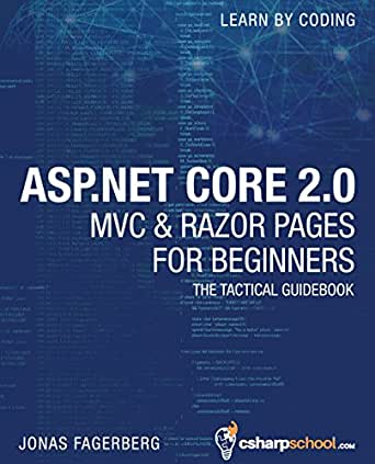 ASP.NET Core 2.0 MVC And Razor Pages For Beginners: How to Build a ...