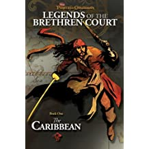 Legends of the Brethren Court: The Caribbean (Pirates of the Caribbean: Jack Sparrow) by Rob Kidd (14-Oct-2008) Paperback