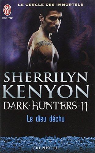 Le cercle des immortels, Tome 11 : Le dieu déchu par Sherrilyn Kenyon