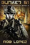 Bunker 51 (Alien Infiltrators Book 4)