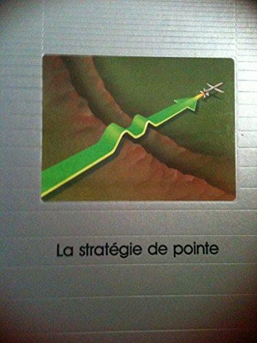 La Stratégie de pointe