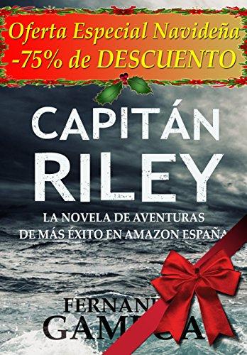 Capitán Riley de Fernando Gamboa