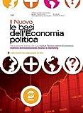 eBook Gratis da Scaricare Il nuovo le basi dell economia politica Per il secondo biennio dei nuovi Istituti Tecnici settore Economico indirizzo Amministrazione finanza e marketing (PDF,EPUB,MOBI) Online Italiano