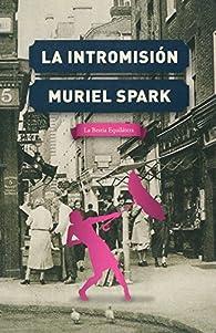 La intromisión par Muriel Spark