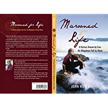 Marooned for Life: A History Known by Few, An Allegiance Felt by Many (English Edition)