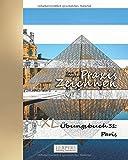 Praxis Zeichnen - XL Übungsbuch 31: Paris -