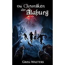 Die Chroniken der Alaburg (Die Farbseher Saga 3)