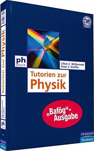Tutorien zur Physik - Bafög-Ausgabe (Pearson Studium - Physik)